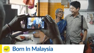Digi presents My Internet Story: Born in Malaysia