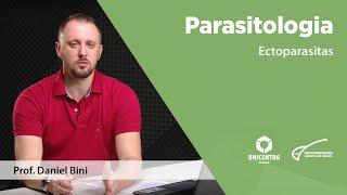 Parasitologia - Ectoparasitas com  Daniel Bini - Biologia