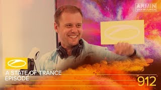 A State Of Trance Episode 912 [#ASOT912] – Armin van Buuren