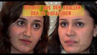 Salwa und Samira - Befreit aus den Krallen der IS-Kreaturen