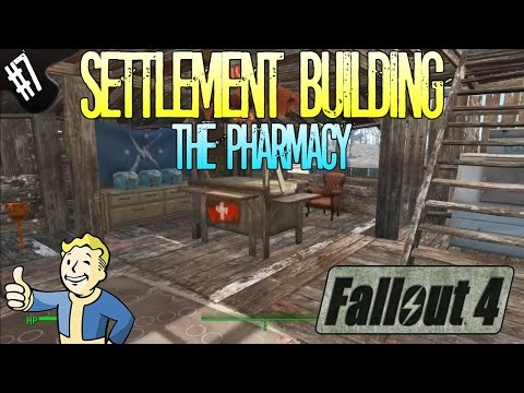 Fallout 4 | Settlement Building | Part 7 | The Pharmacy (Drug Store)
