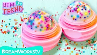Cupcake Flavored EOS + Other Sprinkles DIYs! | BEND THE TREND