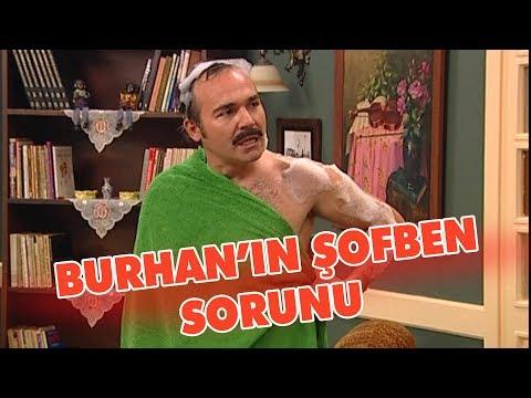 Burhan'ın şofben Sorunu - Avrupa Yakası