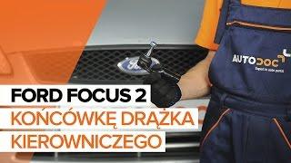 Jak wymienić końcówkę drążka kierowniczego w FORD FOCUS 2 TUTORIAL | AUTODOC