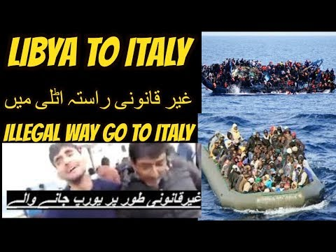pakistan India and Afghanistan go to Libya and go Italy  2018 illegal route to europe