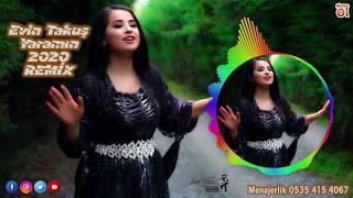 Evin Takuş Yaramın Remix - 2020