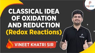 What is Oxidation and Reduction - JEE|Medical|CBSE