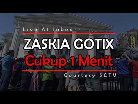 ZASKIA GOTIX [Cukup 1 Menit] Live At Inbox (04-11-2014) Courtesy SCTV