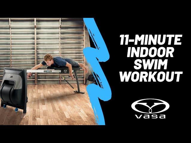 11-Minute Indoor Vasa Swim Workout