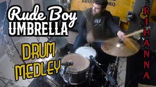 Rude boy/umbrella - rihanna drum medley | cover remix