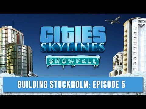 Cities Skylines - Building Stockholm - Episode 5