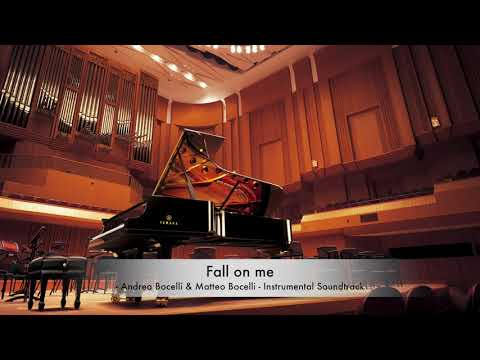 Andrea Bocelli, Matteo Bocelli - Fall On Me  - KARAOKE/Sing Along [Official Audio] - HQ
