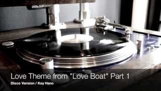 Rare Grooves Vol. 1 - Love Boat Theme Disco Version / Key Hano - Love Boat