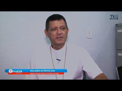 REPÓRTER CÂMARA: DOM JAÍLTON DE OIRA LINO  PROJETO CIDADE LIMPA