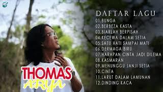Download THOMAS ARYA FULL ALBUM TERBAIK -BUNGA BERBEZA KASTA