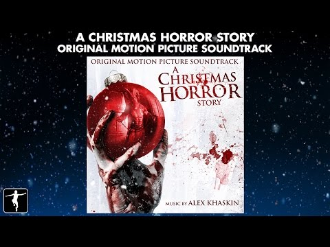 A Christmas Horror Story - Alex Khaskin - Soundtrack Preview (Official Video)