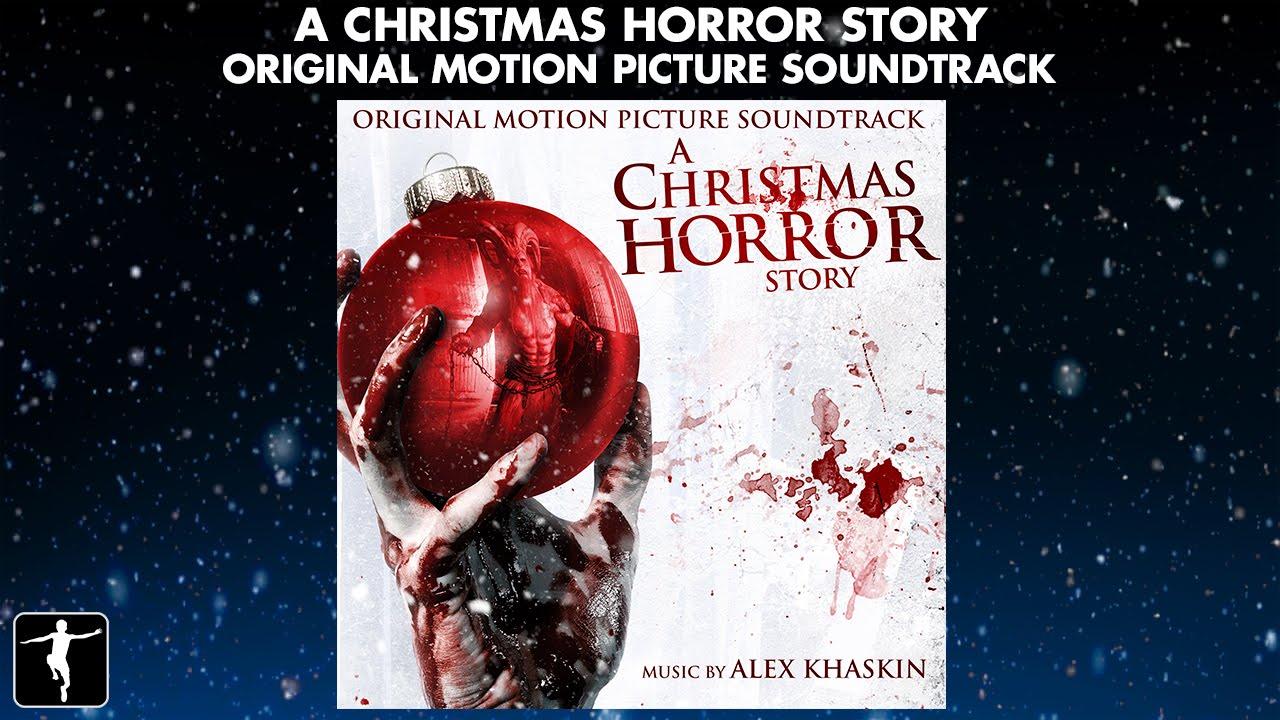 a christmas horror story alex khaskin soundtrack preview official video - A Christmas Story Soundtrack