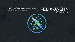 Felix Jaehn ft Jasmine Thompson - Ain't Nobody (Loves Me Better) The Rooftop Boys Remix