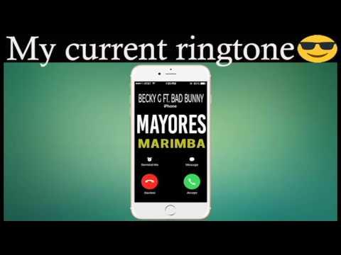Latest iPhone Ringtone - Mayores Marimba Remix Ringtone - Becky G Ft. Bad Bunny