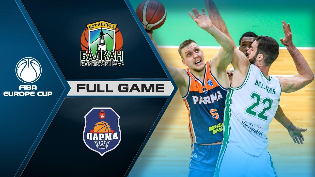 Quarter-Finals: BC Balkan v BC Parma | Full Game - FIBA Europe Cup 2020