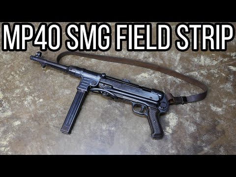 MP40 Full Auto Field Strip