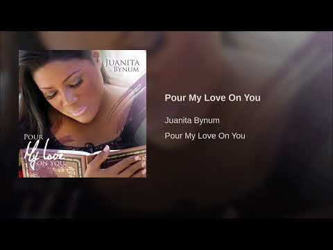Pour My Love On You