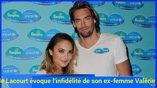 Camille Lacourt évoque l'infidélité de son ex-femme Valérie Bègue