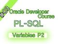 03- Oracle PL-SQL Arabic Course - Variables P2 – المتغيرات – الجزء الثانى