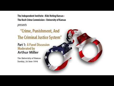Crime, Punishment, and the Criminal Justice System, Part 1 of 3