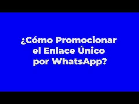 Cómo Promocionar el Enlace Único por WhatsApp