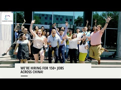 We're Hiring for 150+ Jobs in China - Career China