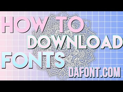 HOW TO DOWNLOAD FONTS ON ANDROID (DAFONT.COM)