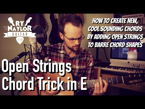 Beautiful Guitar Chords with Open String Voicings - Learn These Cool Chords in E