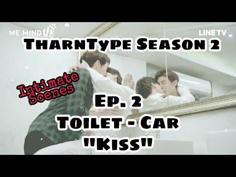 [ BL Kiss ] TharnType Season 2 Ep. 2