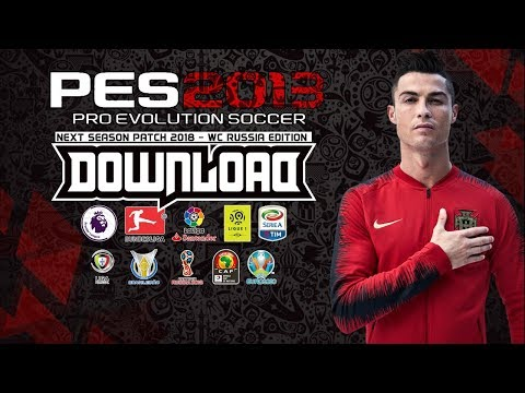 PES 2013 | Next Season Patch 2018 - WC Russia 2018 Edition | Download & Install