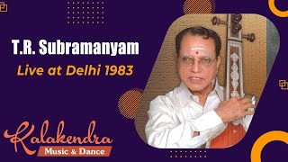 T R Subramanyam - South Indian Classical Carnatic Music live at delhi 1983