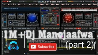 Dj Nitin Mixing Song By Dj Manoj Aafwa (Part 2)