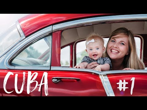 CUBA | Traveling to Cuba with a Baby | Travel Family Vlog
