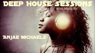 Deep House Sessions Pres. Anjae Michaels - Sometimes I Wander (Soms Het Ek Dwaal)