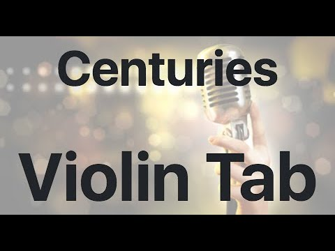 Learn Centuries on Violin - How to Play Tutorial