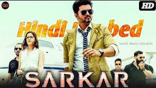 SARKAR - Hindi Dubbed Movie | July 2020 Latest Update Releasing Censor Report | Vijay Keerthy Suresh