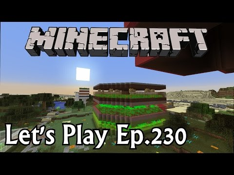 Minecraft Let's Play Ep. 230- Updating, Upgrading