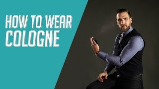 How to Wear Cologne Like A Gentleman (Le Labo, Creed, Tom Ford)    Gent's Lounge 2019