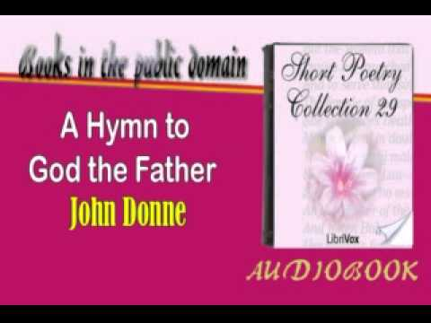 A Hymn to God the Father Summary