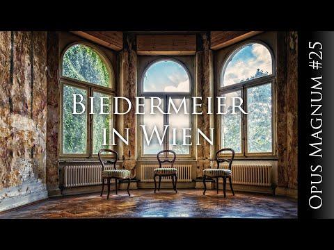 Biedermeier in Wien - OPUS MAGNUM #25