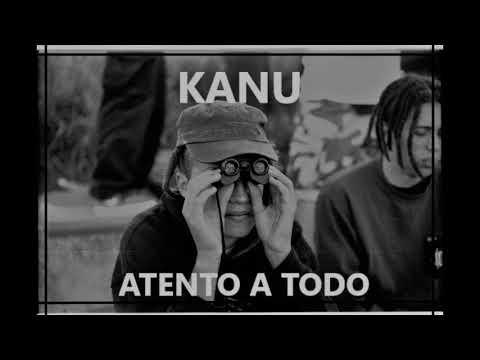 KANU - ATENTO A TODO