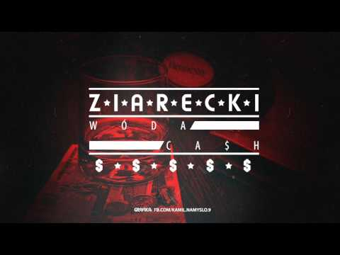 ZIARECKI - #WÓDA_CASH