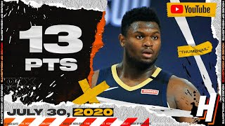 Zion Williamson 13 Points Full Highlights | Jazz vs Pelicans | July 28, 2020