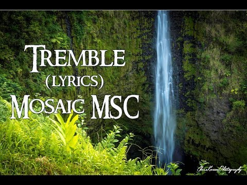 Tremble (Lyrics) Mosaic MSC - GraceToday @ 'Akaka Falls, Hawaii, USA