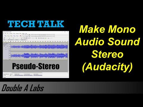 Make Mono Audio Sound Stereo (Pseudo-Stereo) (Audacity)